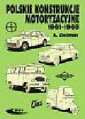 Zieliński Andrzej - Polskie konstrukcje motoryzacyjne 1961-1965