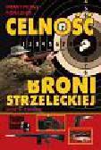 Ejsmont Jerzy A. - Celność broni strzeleckiej