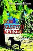 Sarnacka-Mahoney Eliza - Dom naszych marzeń