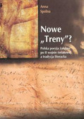 Spólna Anna - Nowe Treny Polska poezja żałobna po II wojnie światowej a tradycja literacka