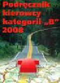 Podręcznik kierowcy kategorii B 2008