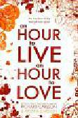 Carlson Richard, Carlson Kristine - Hour to Live an Hour to Love