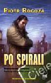 Rogoża Piotr - Po spirali