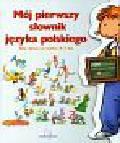 Mój pierwszy słownik języka polskiego 4-7 lat