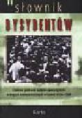 Słownik Dysydentów Tom 2. Czołowe postacie ruchów opozycyjnych