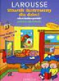 Diaz Natacha - Słownik ilustrowany dla dzieci niemiecko-polski polsko-niemiecki Larousse