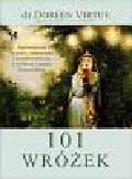 Virtue Doreen - 101 Wróżek