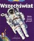 Alter Anna, Weil Pascal - Wszechświat  Encyklopedia dla 6 - 9 lat