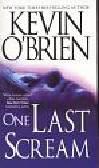 O`Brien  Kevin - One Last Scream