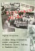 Stanaszek Bogdan - Kryptonim 'WISŁA'. Służba Bezpieczeństwa wobec obchodów Milenium Chrztu Polski w Sandomierzu