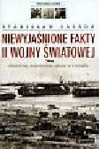 Zasada Stanisław - Niewyjaśnione fakty II wojny światowej. Zbrodnie, tajemnice, akcje wywiadu
