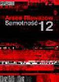 Riewazow Arsen - Samotność 12