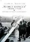 Majewski Piotr M. - Niemcy sudeccy 1848-1948 historia pewnego nacjonalizmu