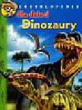 Souillat Christel, Loeuff Jean Le - Encyklopedia dla dzieci Dinozaury