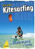 Kunysz Piotr - Kitesurfing bezpieczny i łatwy