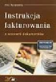 Wyrzykowska Anna - Instrukcja fakturowania z wzorami dokumentów