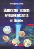 Jacukowicz Z. - Skuteczny system wynagradzania w firmie