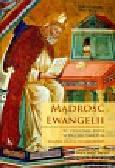 Bersini Francesco - Mądrość Ewangelii Ku odnowie życia w Duchu Świętym. Książka pisana na klęczkach