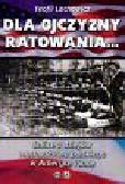 Lachowicz Teofil - Dla ojczyzny ratowania Szkice z dziejów wychodźstwa polskiego w Ameryce i inne