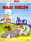 Goscinny Rene, Uderzo Albert - Asteriks Walka wodzów album 6