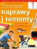 Zakrzewski Mariusz, Klorek Małgorzata - Domowe naprawy i remonty