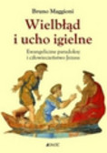 Maggioni Bruno - Wielbłąd i ucho igielne