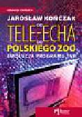 Kończak Jarosław - Od Tele-Echa do Polskiego Zoo Ewolucja programu TVP