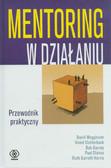 Megginson David, Clutterbuck David, Garvey Bob - Mentoring w działaniu. Przewodnik praktyczny