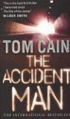 Cain Tom - The Accident Man