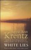 Krentz Jayne Ann - White Lies