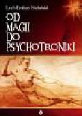 Stefański Lech Emfazy - Od magii do psychotroniki