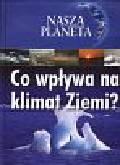 Pipe Jim - Nasza planeta Co wpływa na klimat Ziemi?