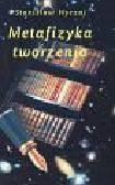 Nyczaj Stanisław - Metafizyka tworzenia