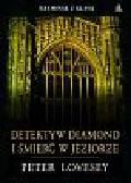Lovesey Peter - Detektyw Diamond i śmierć w jeziorze