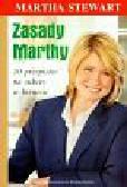 Stewart Martha - Zasady Marthy 10 przepisów na sukces w biznesie