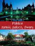 Bilińska Agnieszka, Biliński Włodek - Polskie zamki pałace dwory
