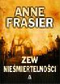 Frasier Anne - Zew nieśmiertelności