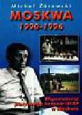 Żórawski Michał - Moskwa 1990-1996. Wspomnienia pierwszego konsula III RP w Moskwie