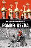 Kurczab-Redlich Krystyna - Pandrioszka