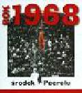 Rok 1968 środek Peerelu