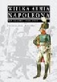 Malicki Patrycjusz - Wielka Armia Napoleona na Śląsku 1806-1808