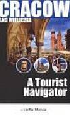 Michalec Bogusław - Cracow and Wieliczka A Tourist Navigator