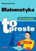 Iwanowska Małgorzata - Matematyka dla licealistów