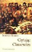Heuser Beatrice - Czytając Clausewitza
