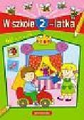 Langowska Mariola, Bolanowska Tamara - W szkole 2-latka