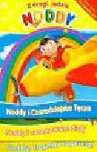 Noddy i zaczarowane dudy Noddy i czarodziejska tęcza Noddy trzymaj kapelusz