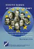 Kik Kazimierz - Ideowe barwy jednoczenia Europy. Europejski proces integracyjny w programach i w polityce głównych nurtów politycznych Europy Zachodniej