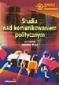 Fras Janina (red.) - Studia nad komunikowaniem politycznym