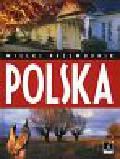 Górska Aleksandra, Macinek Roman - Polska Wielki Przewodnik
