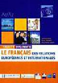 Riehl Laurence, Soignet Michel, Amiot Marie - Helene - Objectif Diplomateie Le francais des relations europeennes et internationales
